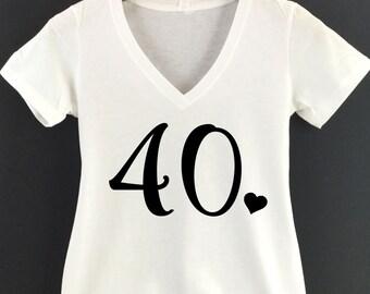 40 Shirt  Forty Shirt  40 VNeck  Glitter 40th Birthday  40th Birthday Shirt  40 TShirt  Cute 40th Birthday Shirt Ladies  40th Shirt