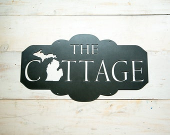 The Cottage Michigan Steel Sign