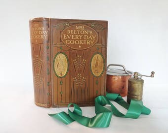 Mrs Beeton's Every Day Cookery / 1909 Ward, Lock & Co., Ltd London / Edwardian Edition With 16 Wonderful Colour Plates / Good Condition