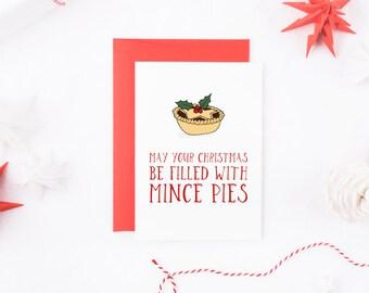 Funny Christmas Card, Mince Pie Christmas Card, Food Christmas Card, Funny Xmas Card, British Christmas Card, Christmas Card For Him