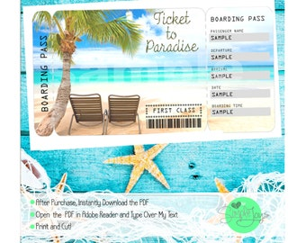 Ticket to Paradise Vacation Boarding Pass - Digital File - You Fill and Print