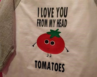 From My Head Tomatoes Valentine's Day Onesie/T-shirt