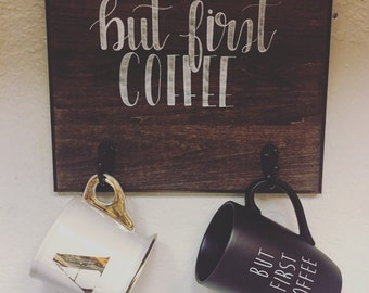 But First Coffee Sign with Hooks