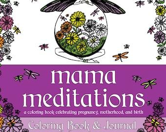 Pregnancy Coloring Book & Journal - Mama Meditations - Adult Coloring Book