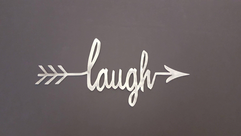 laugh word arrow metal wall art cursive laugh arrow sign home