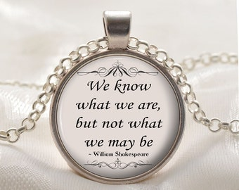 William Shakespeare Pendant - Inspirational Quote Necklace - Silver Poetry Jewelry Gift Idea for Women
