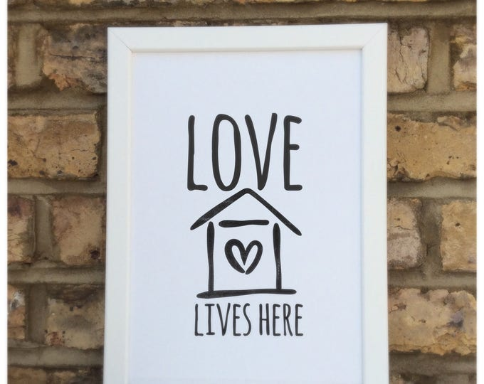 Love lives here print | quote | Wall prints | Wall decor | Home decor | Print only | Typography