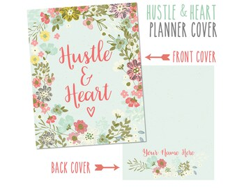 Personalized Planner Cover ~ Hustle & Heart ~ Made to fit all Happy Planner, Erin Condren and Recollections Planners
