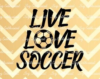 Live Love Soccer SVG, Soccer SVG, Soccer ball Svg, Football Svg, Soccer player Svg, Cricut, Dxf, PNG, Vinyl, Eps, Cut File, Clip Art, Vector