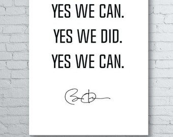 """Barack Obama Print: Farewell Address """"Yes We Can. Yes We Did. Yes We Can"""" Quote"""