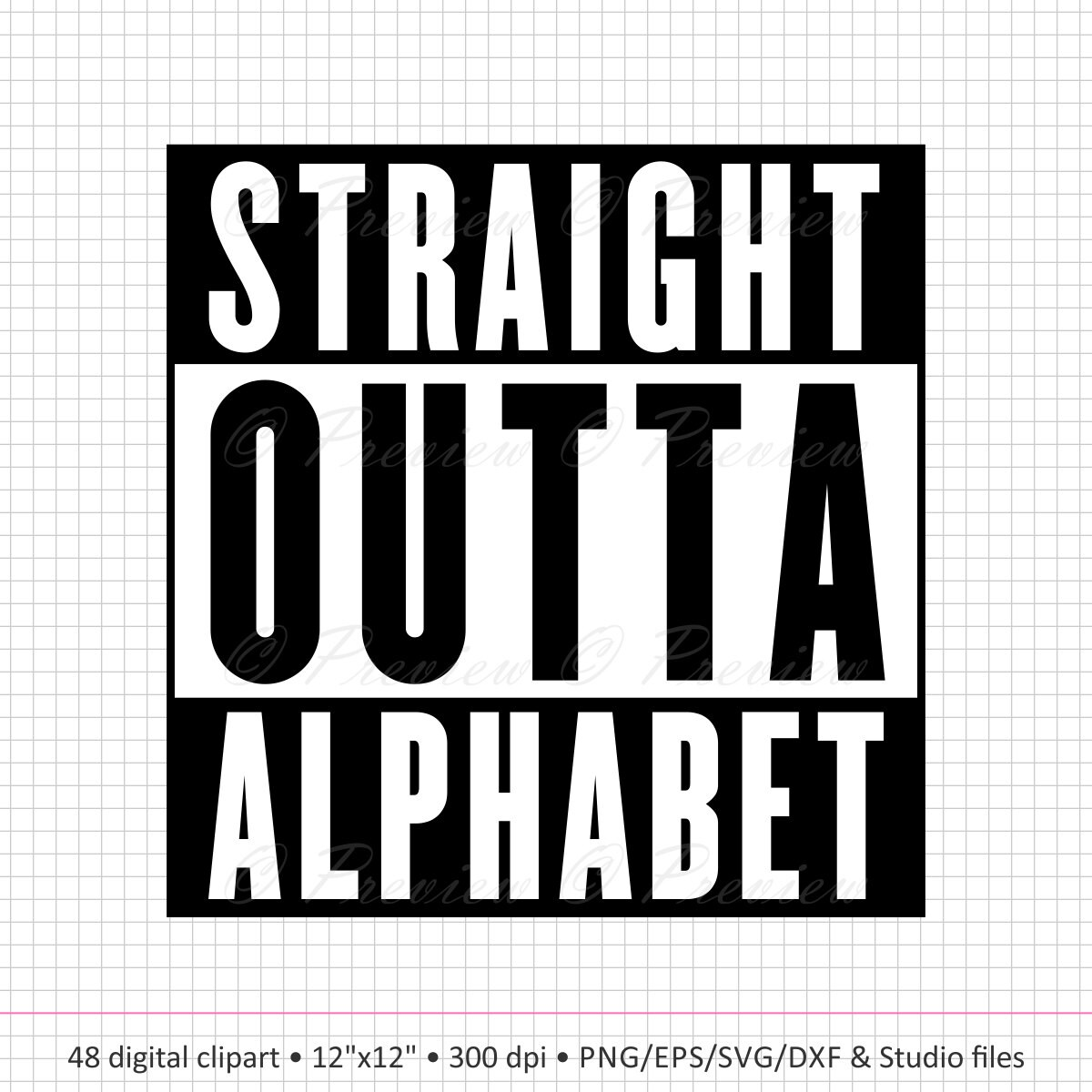 Buy 2 Get 1 Free Digital Clipart Straight Outta Alphabet