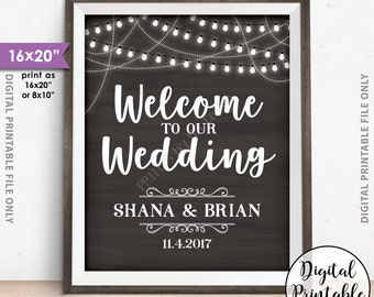 """Welcome to our Wedding Sign, Wedding Welcome Sign, Wedding Lights Sign, Rustic Wedding Decor, Chalkboard Style PRINTABLE 8x10/16x20"""" Sign"""