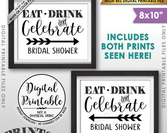 "Bridal Shower Directions Eat Drink Celebrate Directions to Shower Arrow points to Shower Guide, 8x10"" Printable Instant Downloads"