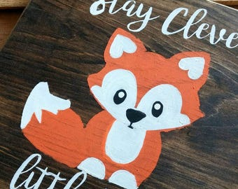 Clever little fox sign, woodland nursery decor,wall art,  Hand painted, rustic wood, forest animal creatures, baby shower gift, wood plaque