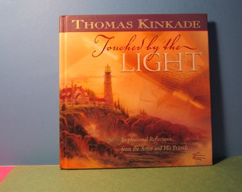 Thomas Kinkade Touched by the Light, Hardcover     (#494)