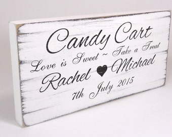 Personalised Candy Cart Sign - Custom Free Standing White Vintage Wedding Table Sign / Plaque - Shabby but Chic -Aged - Handmade