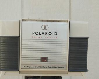 Polaroid print copier.