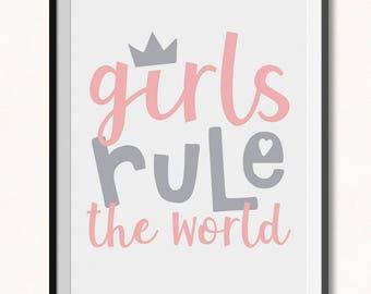 Girls Rule the World Print / DIGITAL / Girls Rule the World Printable / Girls Rule Print / Girls Rule Printable / Girls Playroom Print