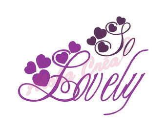 Machine Embroidery Design  heart + So lovely - Instant Digital Download
