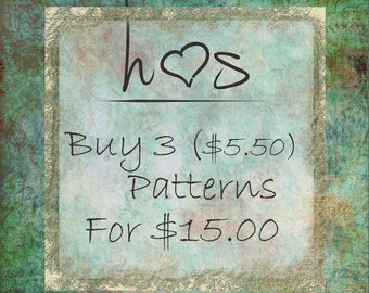 Bulk Pattern Discounts - Buy 3 (5.50) Patterns  for 15.00