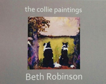 book: the border collie paintings by Beth Robinson