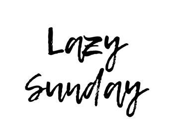 Lazy Sunday | Instant Digital Download Print