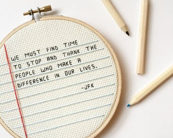 JFK Quote - cross stitch - embroidery hoop art