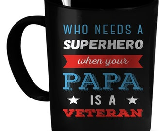 Veteran Papa Coffee Mug 11 oz. Perfect Gift for Your Dad, Mom, Boyfriend, Girlfriend, or Friend - Proudly Made in the USA! Veteran Papa gift