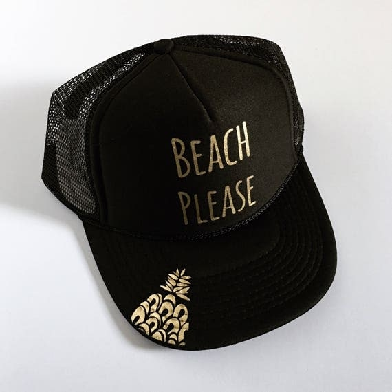 Beach Please Hat| Beach Hat| Hawaii Hat|Pineapple Hat| Black Hat|Gold Vinyl Printed Hat| Trucker Hat