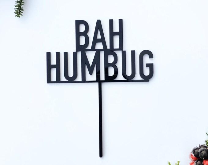 Bah Humbug Cake Topper