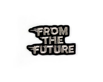 Sticker Patch // From the Future