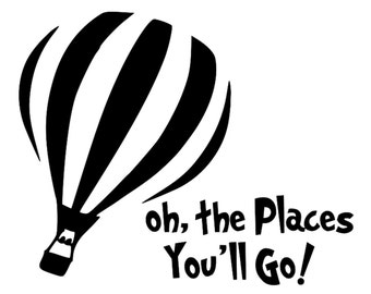 Oh The Places You'll Go Vinyl Wall Door Art Decal Removable Sticker Oracal Kitchen