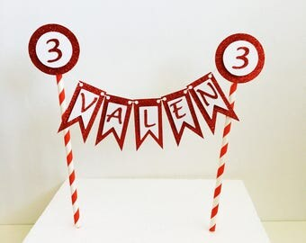 Bunting Name Cake Topper, Red Cake Banner, Glitter Topper, Third Birthday, Three, Any Name, Any Age, 18, 21, 30, 40, 50, 60, 70, Cake Topper