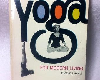 A Handbook of Yoga for Modern Living Vintage Yoga Books 1964
