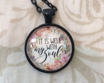 IT IS WELL Scripture Pendant