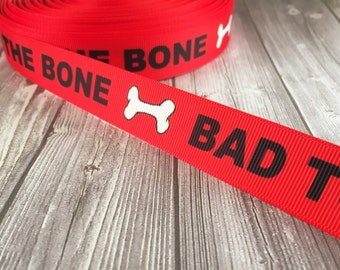 "Dog ribbon - Bad to the bone - Shelter dog ribbon - Adoption dog ribbon - 7/8"" Grosgrain ribbon - Done bone ribbon - Red black white"