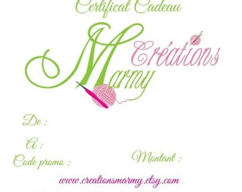 Gift certificate  to 15 -50 dollars can- Créations Marmy