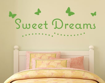 Sweet Dreams - Vinyl Wall Decal Quote