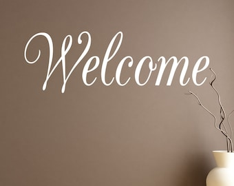 Welcome - Vinyl Wall Decal Quote