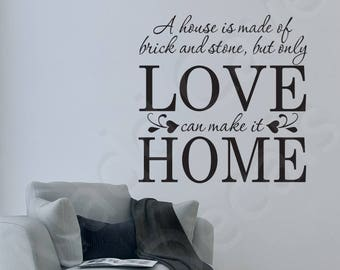 Only Love Can Make It Home Vinyl Wall Decal Quote
