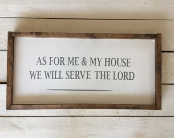 As For Me and My House Serve The Lord