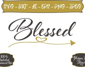 Blessed SVG - Thankful SVG - Heart SVG - Arrow svg - Adult svg - Mom svg - Files for Silhouette Studio/Cricut Design Space