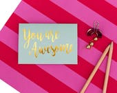 You Are Awesome Gold Foil Mini Card, Inherently Optimistic, Positivity Greeting Card, Validation Card