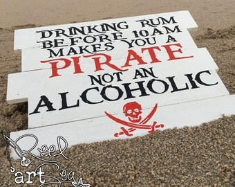 Pirate Sign | Drinking Sign | Rum Sign | Drinking Rum Before 10am Makes You a Pirate