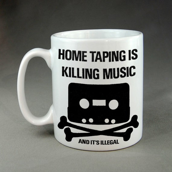 Home Taping is Killing Music Mug