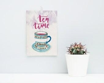 Tea time / / A5 print, poster, art print, multi colored, tea, Tea Cup, lettering, Handlettering