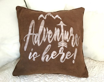 Adventure is here pillow cover / adventurer pillow / traveler gift / wanderlusting gift