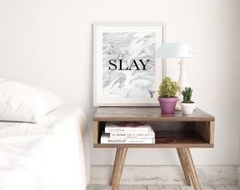 Slay Marble Print