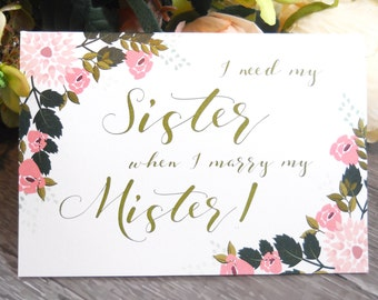 Personalized I NEED My SISTER When I Marry My Mister, Funny Matron of Honor Card, Sister Matron of Honor Proposal, Matron of Honor Card