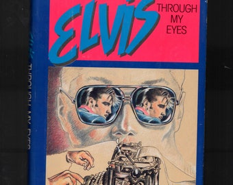 Summer Sale Free Shipping Early Elvis Through my Eyes by Bill E. Burk 1987, Hardcover G/J Signed Autographed Book NM